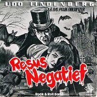 Cover Udo Lindenberg & das Panik-Orchester - Resus-Negatief [dutch]